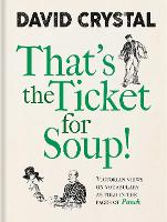 That's the Ticket for Soup: Victorian...