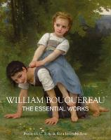 The William Bouguereau: The Essential...