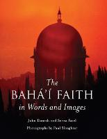 The Baha'i Faith in Words and Images