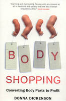 Body Shopping: The Economy Fuelled by...