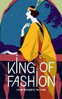 King of Fashion: The autobiography of...