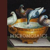 Micromosaics: Highlights from the...