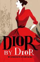 Dior by Dior: The Autobiography of...