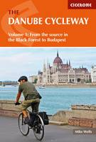 The Danube Cycleway Volume 1: From ...