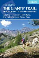 Trekking the Giants' Trail: Alta Via ...