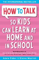 How to Talk so Kids Can Learn at Home...