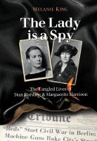 The Lady is a Spy: The Tangled Lives...