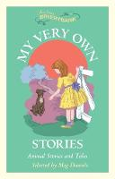 My Very Own Stories: Animal Stories...