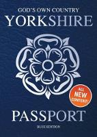 Yorkshire Passport: Blue Edition