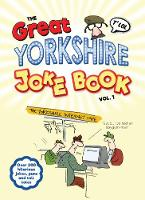 The Great Yorkshire Joke Book vol 1:...