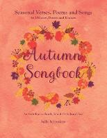 Autumn Songbook: Seasonal Verses,...