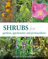 Shrubs for Gardens, Agroforestry and...