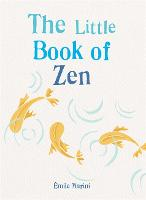 The Little Book of Zen