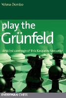 Play the Grunfeld: Detailed Coverage...