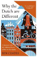 Why the Dutch are different?