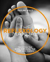 The The Reflexology Manual: Treating...