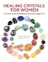 Healing Crystals for Women: Must-have...