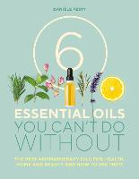 6 Essential Oils You Can't Do ...
