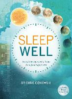 Sleep Well: Everything You Need to...