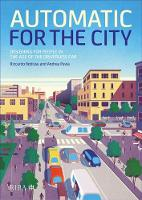 Automatic for the City: Designing for...