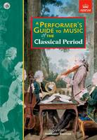 Performer's Guide to Music of the...