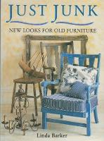 Just Junk: New Looks for Old Furniture