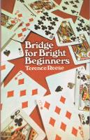 Bridge For Bright Beginners