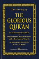 The Meaning of the Glorious Qur'an: ...