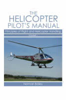 Helicopter Pilot's Manual Vol 1:...