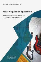 Gear Acquisition Syndrome: ...