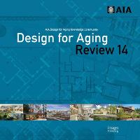 Design for Aging Review 14: AIA ...