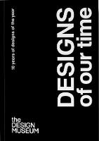 Designs of our Time: 10 Years of...