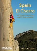 Spain - El Chorro: Rock Climbing Guide