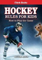 Hockey Rules for Kids: How to Play ...