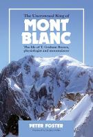 The Uncrowned King of Mont Blanc: The...