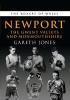 The Boxers of Newport: The Gwent...