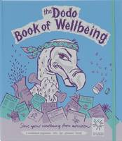 Dodo Book of Wellbeing: A Combined...