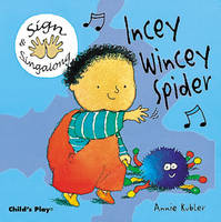 Incey Wincey Spider: BSL (British ...