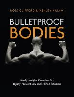 Bulletproof Bodies: Body-weight...