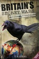 Britain's Secret Wars: How and why ...