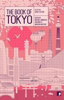 The Book of Tokyo: A City in Short...