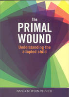 Primal Wound: Understanding the...