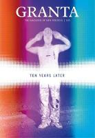 Granta 116: Ten Years Later