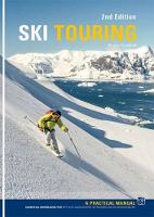 Ski Touring: A Practical Manual