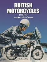 British Motorcycles 1945-1965: From...