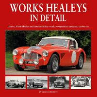 Works Healeys In Detail: Healey,...