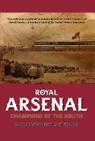Royal Arsenal: Champions of the South