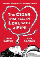 Cigar That Fell in Love with a Pipe:...
