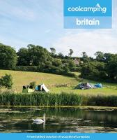 Cool Camping Britain: A hand-picked...