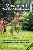 Movement: Your Child's First ...